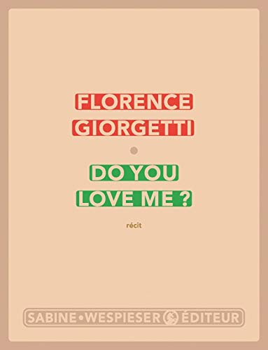 Do You Love Me?: Giorgetti, Florence