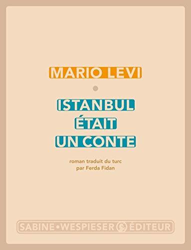 Istanbul était un conte: Levi, Mario