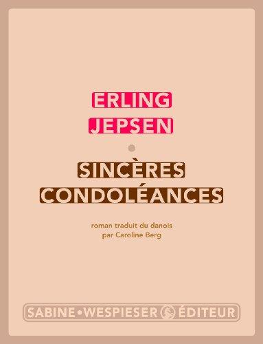 Sincères condoléances: Erling, Jepsen