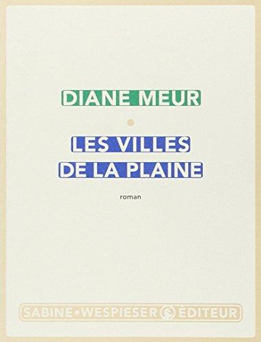Villes de la plaine (Les): Meur, Diane