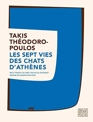 SEPTS VIES DES CHATS D ATHENES -LES-: THEODOROPOULOS TAKIS