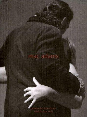 MAC ADAMS: Beyond A Shadow Of A Doubt: Princenthal, Nancy