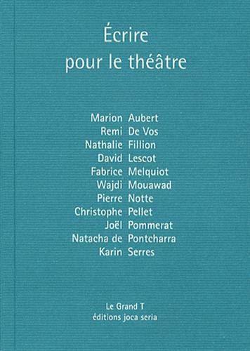9782848091464: Ecrire pour le théâtre : Volume 16