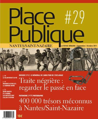 9782848091730: Place Publique Nantes/Saint-Nazaire, N° 29, Septembre-oct : Traité négrière : regarder le passé en face