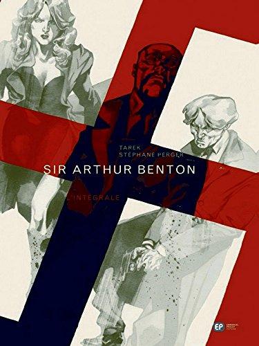 9782848101699: Sir Arthur Benton : L'int�grale