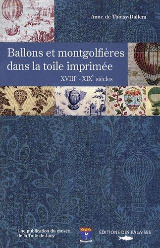 9782848110844: Ballons et Mongolfieres Dans la Toile Imprimee