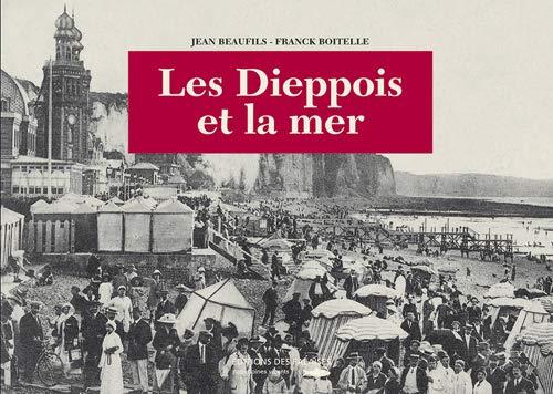 9782848110912: Les Dieppois et la Mer