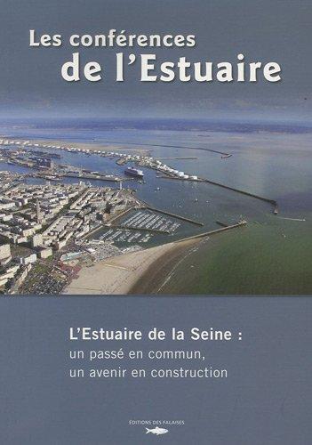 Conferences de l Estuaire de Seine: Collectif