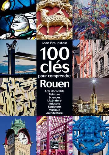 9782848111490: 100 clés pour comprendre Rouen