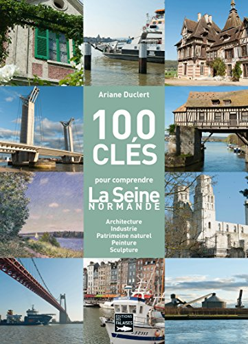 100 clés de la Seine : De