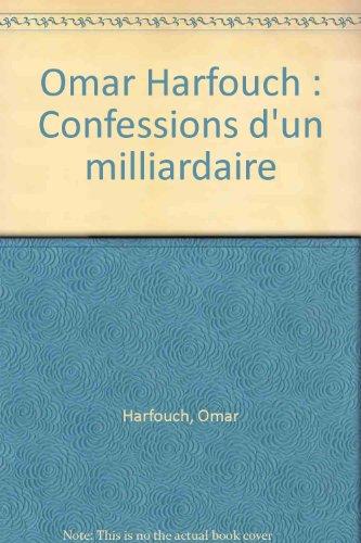 9782848140353: Omar Harfouch : Confessions d'un milliardaire