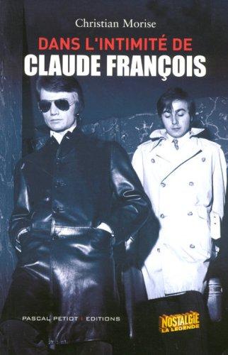 9782848140643: Dans l'intimité de Claude François