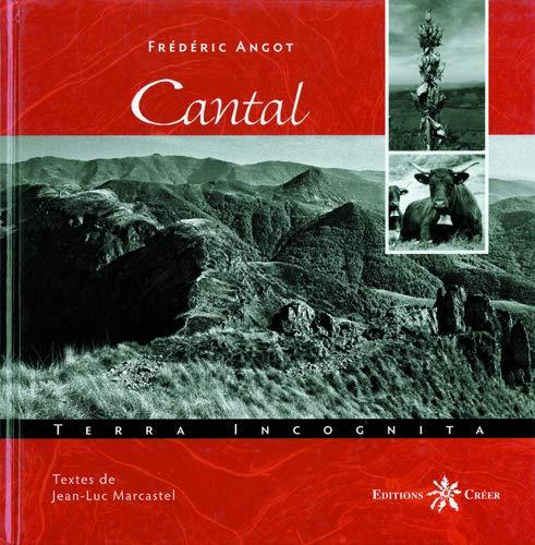 Cantal Terra Incognita: Angot Frederic