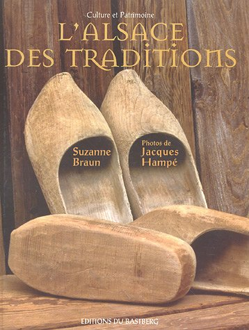 9782848230528: L'Alsace des traditions (French Edition)