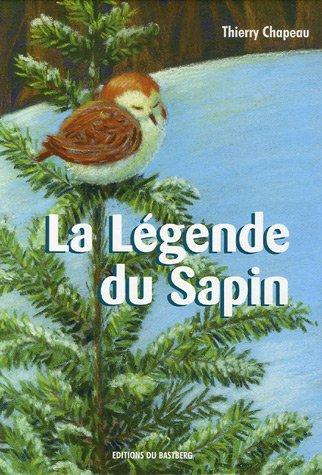 9782848230634: La Légende du Sapin