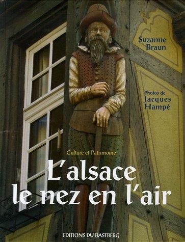 9782848230689: L'Alsace le nez en l'air