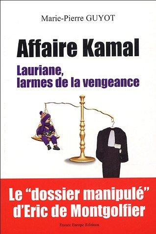 Affaire Kamal : Lauriane, larmes de la: Marie-Pierre Guyot