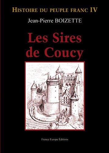 9782848252605: Les sires de Coucy