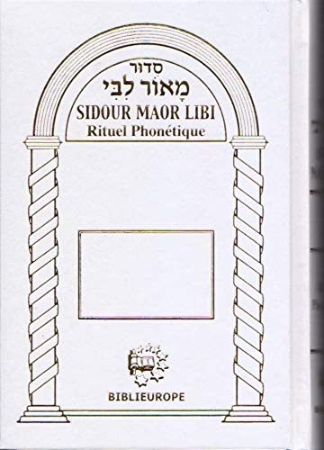 9782848281452: Sidour maor libi' rituel phonétique (French Edition)