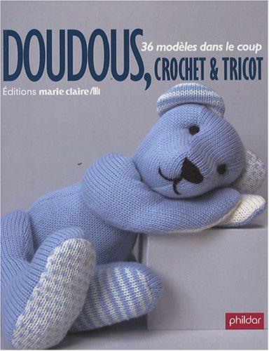"""9782848311258: """"doudous, crochet & tricot ; 36 modèles dans le coup"""""""