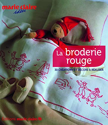 9782848312002: Broderie rouge (Marie Claire Idées)
