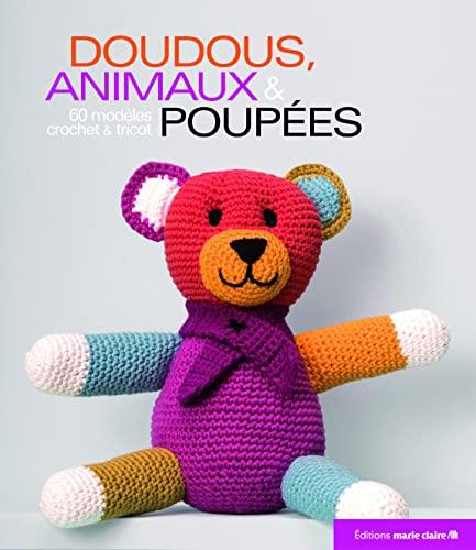 DOUDOUS ANIMAUX ET POUPEES - 60 MODELES: COLLECTIF