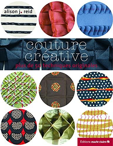 9782848314310: Couture créative : Plus de 50 techniques originales