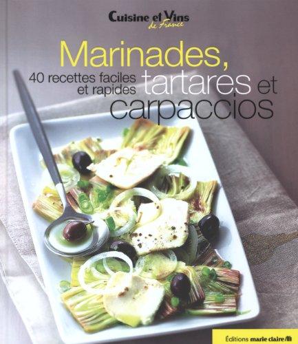 9782848314396: Marinades, tartares, et carpaccio : 40 recettes faciles et rapides