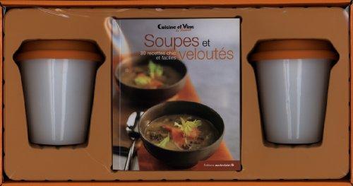 9782848315034: Soupes et veloutés : 30 recettes chic et faciles
