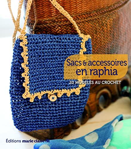 9782848315331: Sacs et accessoires en raphia : 20 modèles au crochet