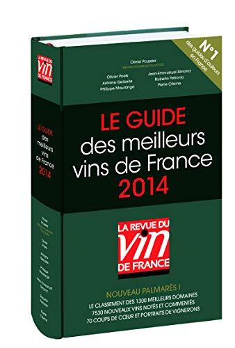 Le guide des meilleurs vins de France (French Edition): Revue des Vins de FRance