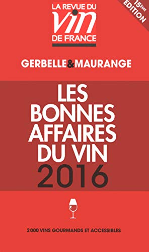 9782848319100: Guide rouge Les bonnes affaires du vin 2016 [ Red guide wines of France 2016 ] (French Edition)