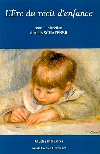 9782848320236: L'Ere du r�cit d'enfance (en France depuis 1870)