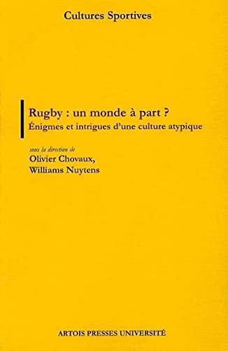 9782848320243: Rugby : un monde à part ? : Enigmes et intrigues d'une culture atypique