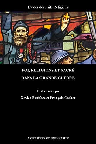 Foi, religions et sacré dans la Grande: Xavier Boniface; François