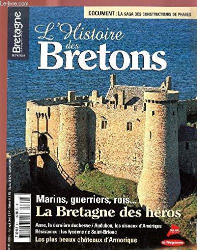 9782848330198: L'album, N� 2 : Histoires de Bretagne - L'histoire des Bretons : De la Pr�histoire � nos jours