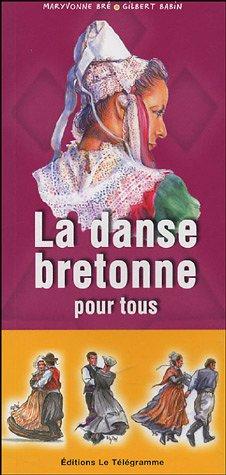 9782848330662: La danse bretonne pour tous