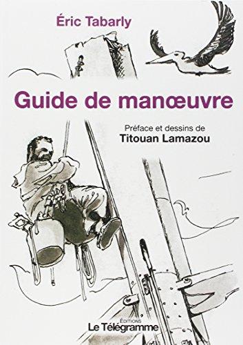 GUIDE DE MANOEUVRE: TABARLY ERIC