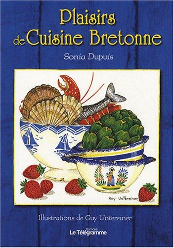 9782848332086: Plaisirs de Cuisine Bretonne (French Edition)