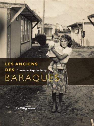 9782848332901: LES ANCIENS DES BARAQUES