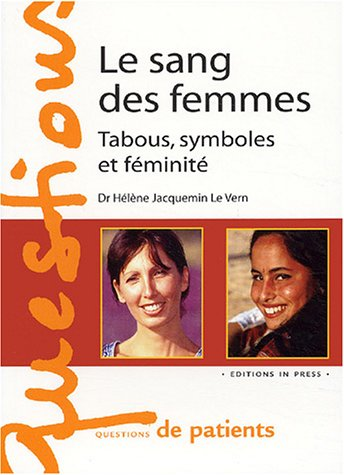 Sang des femmes (Le): Jacquemin Le Vern, H�l�ne