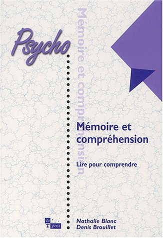 MEMOIRE ET COMPREHENSION: BLANC NATHALIE