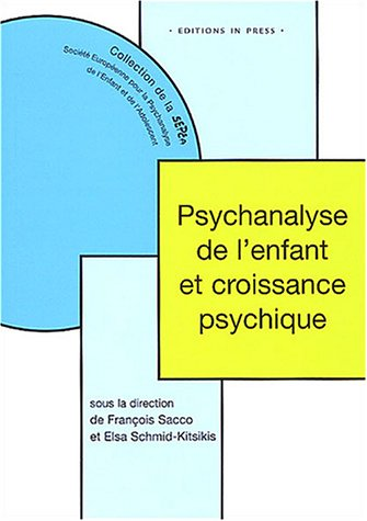 9782848350318: Psychanalyse de l'enfant et croissance psychique
