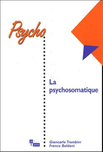 Psychosomatique (La): Trombini, Giancarlo