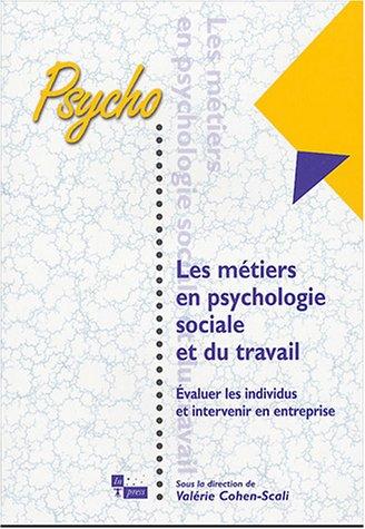 Métiers en psychologie sociale et du travail (French Edition): Valérie Cohen-Scali