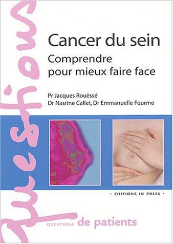 9782848350363: Cancer du sein : Comprendre pour mieux faire face