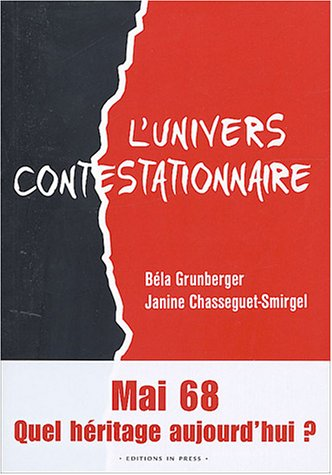 L'univers contestationnaire (French Edition): Bela Grumberger