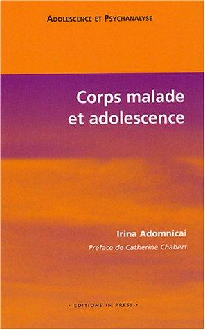 9782848350578: Corps malade et adolescence
