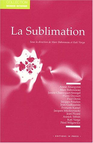 9782848350615: La sublimation : Journées occitanes de psychanalyse
