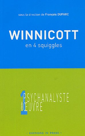 Winnicott en 4 squiggles: Duparc, Fran�ois